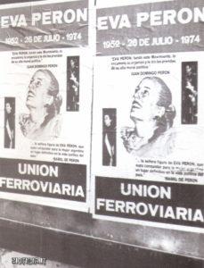 Un manifesto con cui il sindacato dei ferrovieri commemora il 22° anniversario della morte di Evita.
